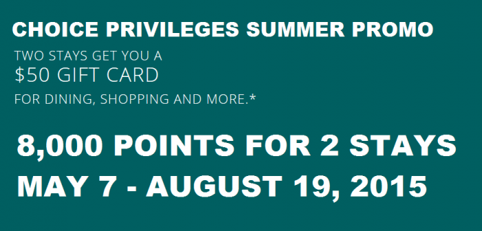 Choice Privileges Summer 2015 Promo 8000 Points Two Stays May 7 August 19 2015