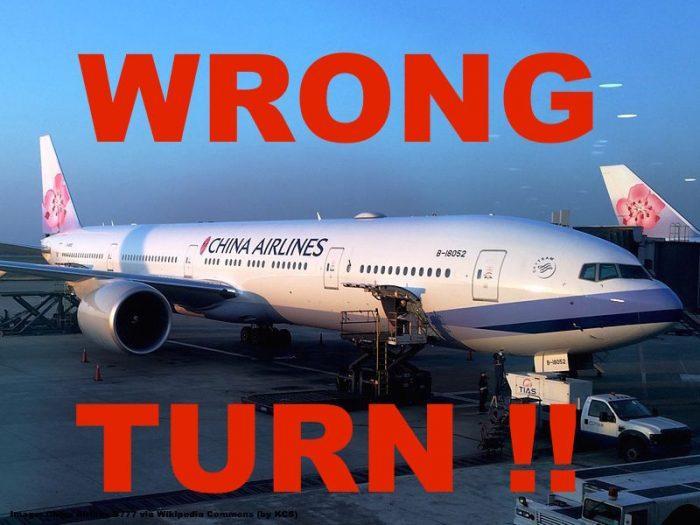 China Airlines B777 wrong Turn